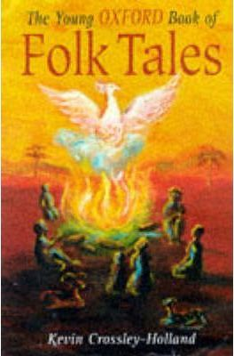 The Young Oxford Book of Folk-tales