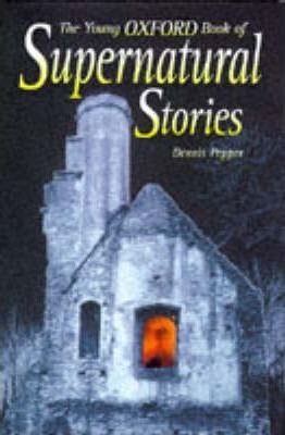 Young Oxford Book of Supernatural Stories