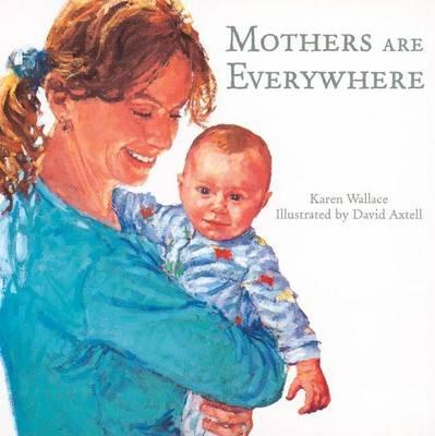 Mothers are Everywhere