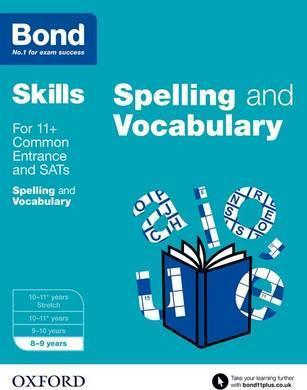 Bond SATs Skills: English: Spelling and Vocabulary