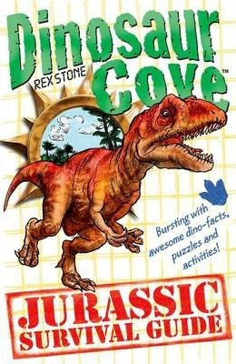 Dinosaur Cove: A Jurassic Survival Guide