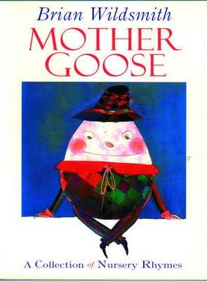 Mother Goose: Collection of Nursery Rhymes