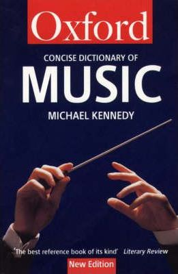 The Concise Oxford Dictionary of Music