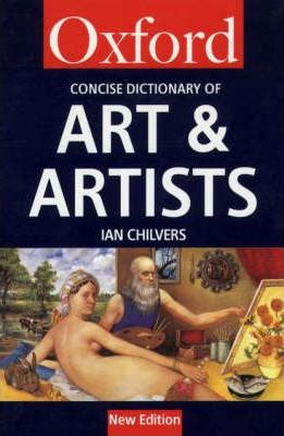 The Concise Oxford Dictionary of Art and Artists