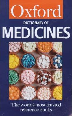 A Dictionary of Medicines
