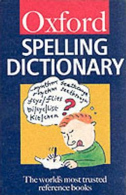 The Oxford Spelling Dictionary