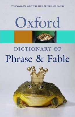 A Concise Dictionary of Phrase and Fable