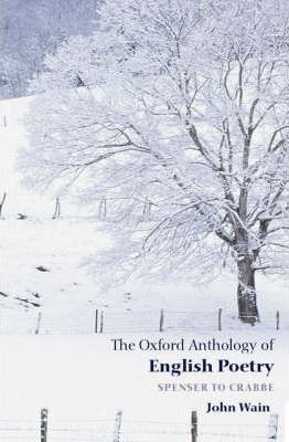 The Oxford Anthology of English Poetry: Spenser to Crabbe v.1