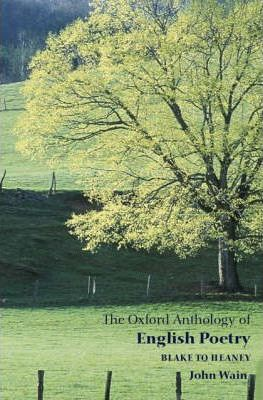 The Oxford Anthology of English Poetry Volume II