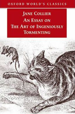 An Essay on the Art of Ingeniously Tormenting