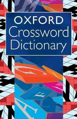 Oxford Crossword Dictionary  sc 1 st  Book Depository : the crossword dictionary - 25forcollege.com