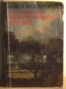 The Diary of a Country Parson, 1758-1802: Selections