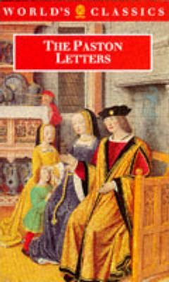 The Paston Letters: Selection in Modern Spelling