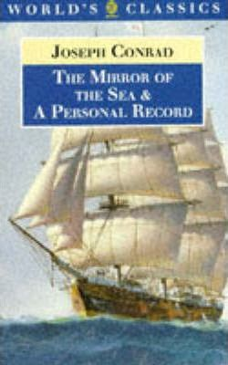 """""""The Mirror of the Sea"""