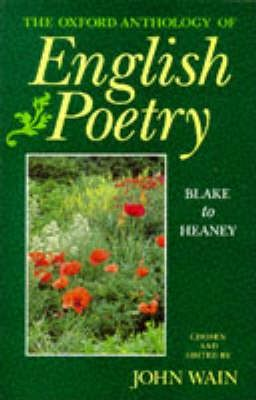 The Oxford Anthology of English Poetry: Blake to Heaney v.2