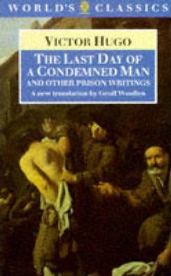 """""""The Last Day of a Condemned Man and Other Prison Writings"""