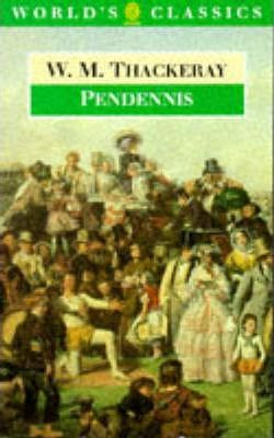 Pendennis: His Fortunes and Misfortunes, His Friends and His Greatest Enemey
