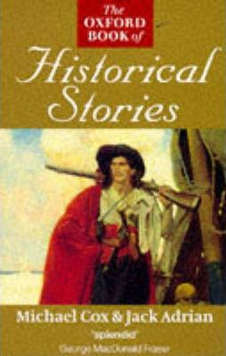 The Oxford Book of Historical Stories