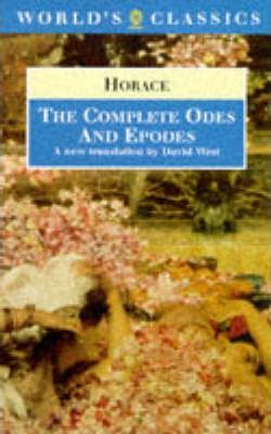 """The Complete """"Odes"""" and """"Epodes"""""""