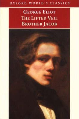The Lifted Veil: WITH Brother Jacob