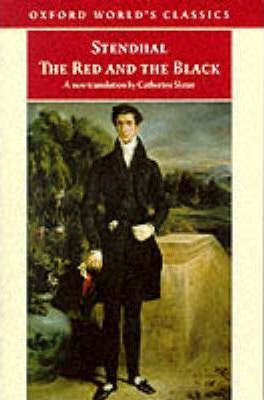 The Red and the Black: Chronicle of the Nineteenth Century
