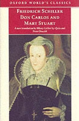 Don Carlos and Mary Stuart: Adapted in Verse Drama