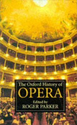The Oxford History of Opera