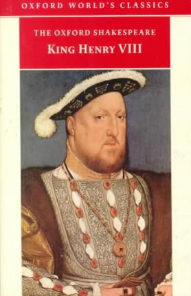 The Oxford Shakespeare: King Henry VIII