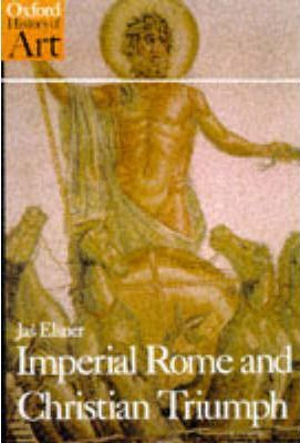 Imperial Rome and Christian Triumph