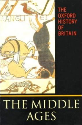 The Oxford History of Britain: The Middle Ages v.2