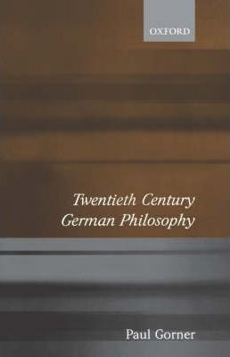 Twentieth Century German Philosophy
