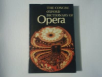 Concise Oxford Dictionary of Opera