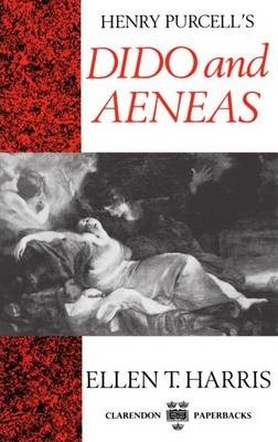 """Henry Purcell's """"Dido and Aeneas"""""""