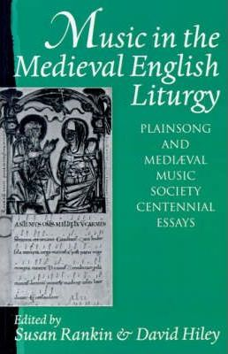 Music in the Medieval English Liturgy