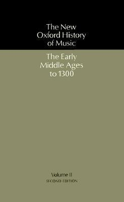 The Early Middle Ages to 1300