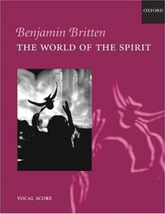 The World of the Spirit: Vocal Score