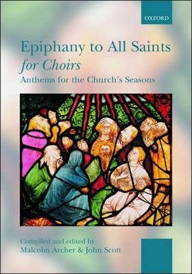 Epiphany to All Saints for Choirs