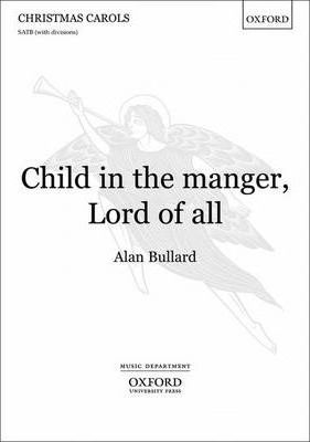 Child in the manger, Lord of all