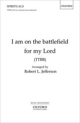 I am on the battlefield for my Lord