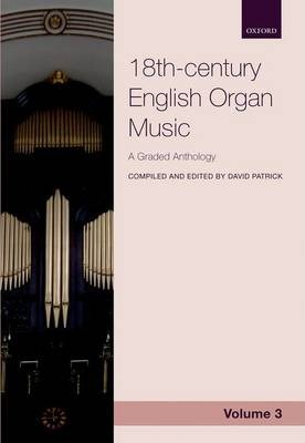 18th-century English Organ Music, Volume 3