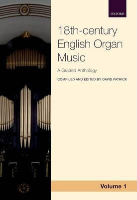 18th-century English Organ Music, Volume 1