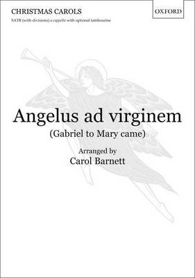 Angelus ad virginem (Gabriel to Mary came)