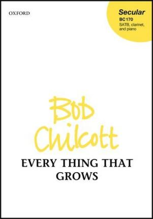 Every Thing That Grows