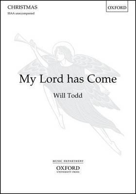 My Lord has Come