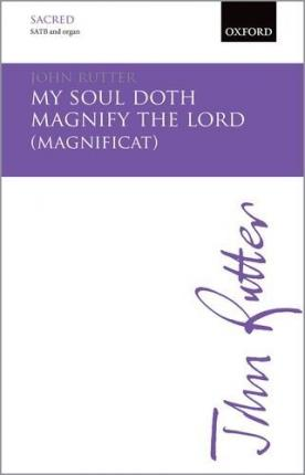 My soul doth magnify the Lord (Magnificat)