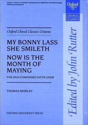 My Bonny Lass She Smileth/ Now is the Month of Maying