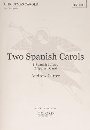 Two Spanish Carols (Spanish Lullaby and Spanish Carol)