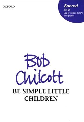 Be simple little children