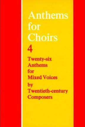 Anthems for Choirs: Bk. 4