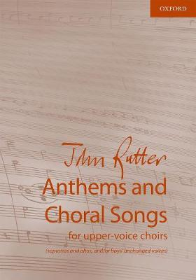 Anthems and Choral Songs for upper-voice choirs